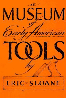 Museum of Early American Tools 9780345326119