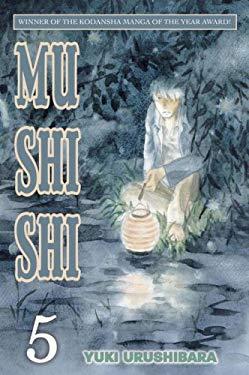 Mushishi, Volume 5 9780345501387