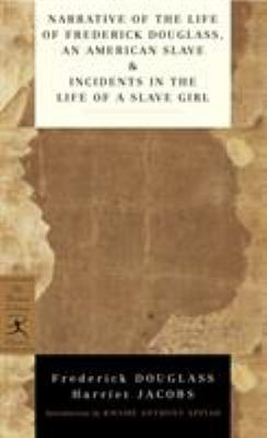 Narrative of the Life of Frederick Douglass, an American Slave & Incidents in the Life of a Slave Girl 9780345478238