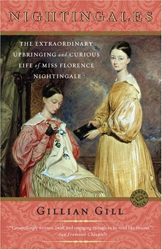 Nightingales: The Extraordinary Upbringing and Curious Life of Miss Florence Nightingale 9780345451880