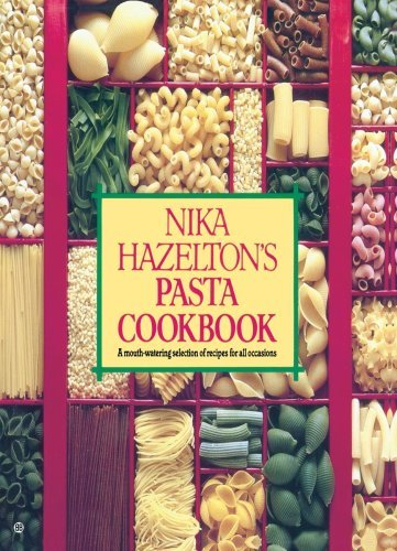 Nika Hazelton's Pasta Cookbook 9780345315113