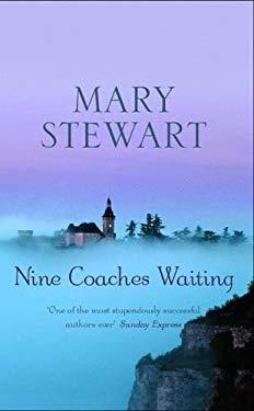 Nine Coaches Waiting 9780340014394