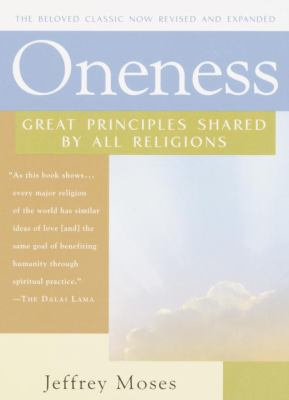Oneness: Great Principles Shared by All Religions 9780345457639