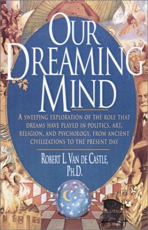 Our Dreaming Mind 9780345396662