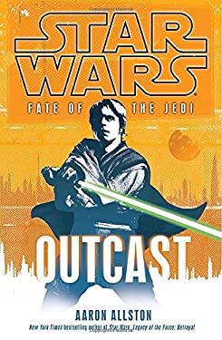 Star Wars: Fate of the Jedi: Outcast 9780345509062