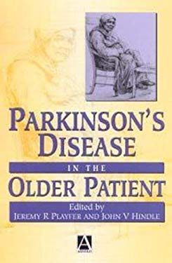 Parkinson's Disease in the Older Patient 9780340759141