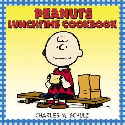 Peanuts Lunchtime Cookbook 9780345479860