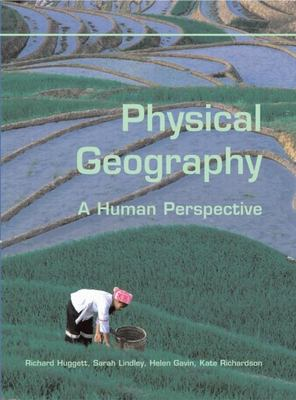 Physical Geography: A Human Perspective 9780340809624
