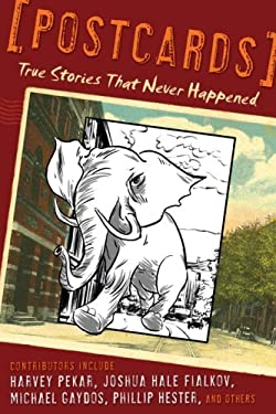 Postcards: True Stories That Never Happened 9780345498502