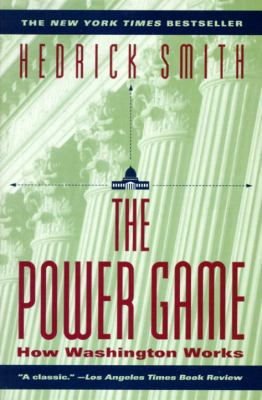 Power Game: How Washington Works 9780345410481
