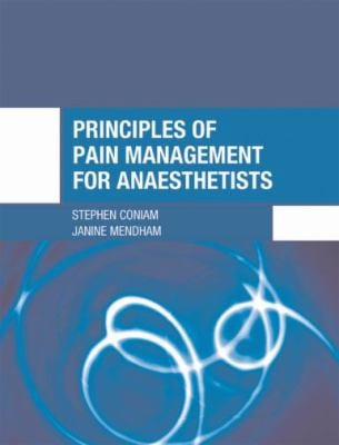 Principles of Pain Management for Anaesthetists 9780340816486
