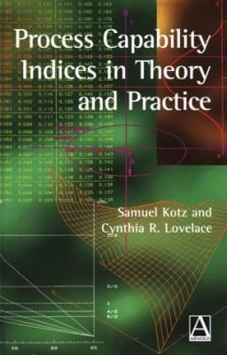 Process Capability Indices in Theory and Practice 9780340691779