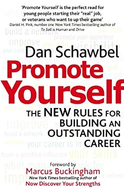 Promote Yourself: The New Rules for Building an Outstanding Career 9780349401966