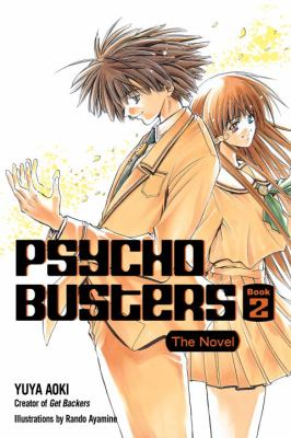 Psycho Busters, Book 2: The Novel 9780345500618