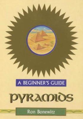 Pyramids - A Beginners Guide