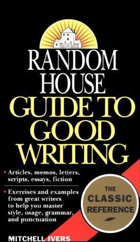 Random House Guide to Good Writing 9780345379962