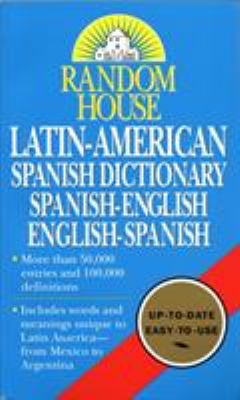 Random House Latin-American Spanish Dictionary 9780345405463