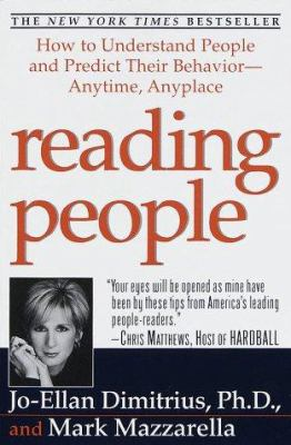 Reading People: How to Understand People and Predict Their Behavior-Anytime, Anyplace 9780345425874