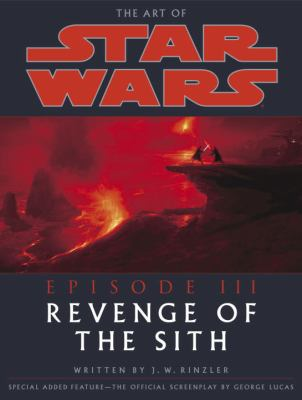 Revenge Of The Sith By J W Rinzler 9780345431363 Reviews