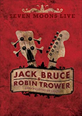 Robin Trower & Jack Bruce: Seven Moons Live