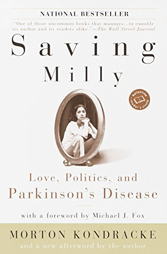 Saving Milly: Love, Politics, and Parkinson's Disease 9780345451972
