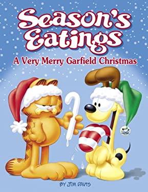 Season's Eatings: A Very Merry Garfield Christmas 9780345475602