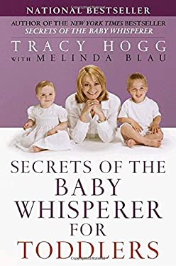 Secrets of the Baby Whisperer for Toddlers 9780345440921