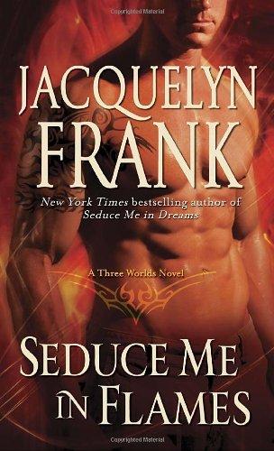 Seduce Me in Flames 9780345517685