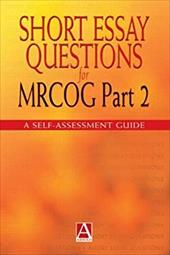 ISBN 9780340762554 product image for Short Essay Questions for Mrcog: Part 2: A Self-Assessment Guide | upcitemdb.com