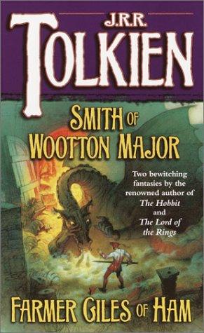 Smith of Wootton Major & Farmer Giles of Ham 9780345336064
