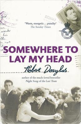 Somewhere to Lay My Head 9780340898444