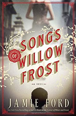 Songs of Willow Frost: A Novel 9780345522023