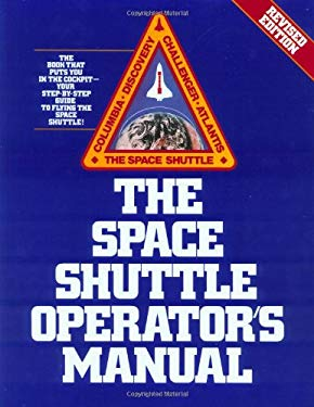 Space Shuttle Operator's Manual, Revised Edition 9780345341815