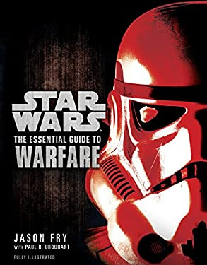 The Essential Guide to Warfare: Star Wars 9780345477620