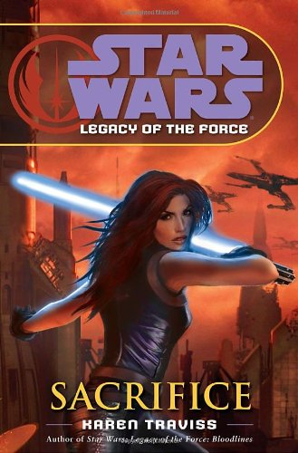 Sacrifice: Star Wars (Legacy of the Force) 9780345477408