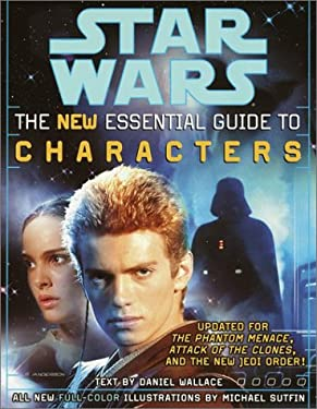 The Essential Guide to Characters, Revised Edition: Star Wars 9780345449009