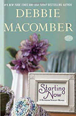 Starting Now: A Blossom Street Novel 9780345528810