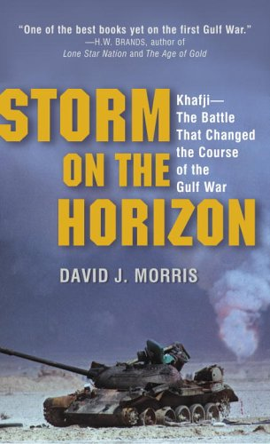 Storm on the Horizon: Khafji--The Battle That Changed the Course of the Gulf War 9780345481535
