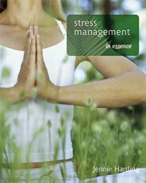 Stress Management in Essence 9780340926079