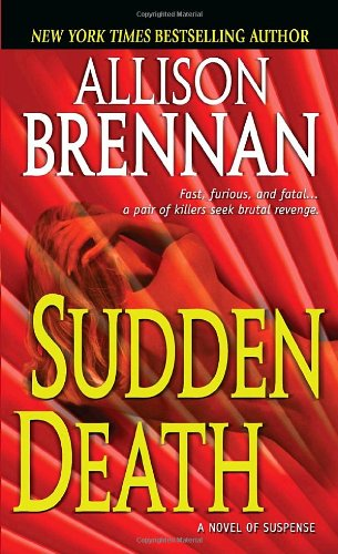 Sudden Death: A Novel of Suspense 9780345502742