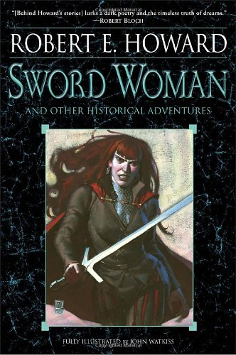 Sword Woman and Other Historical Adventures 9780345505460