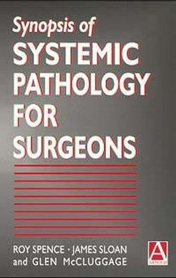 Synopsis of Systemic Pathology for Surgeons 9780340763780