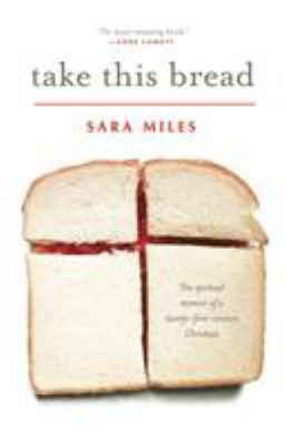 Take This Bread: A Radical Conversion 9780345495792