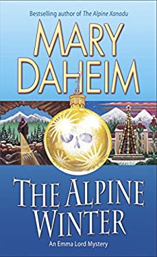 The Alpine Winter: An Emma Lord Mystery 9780345502605