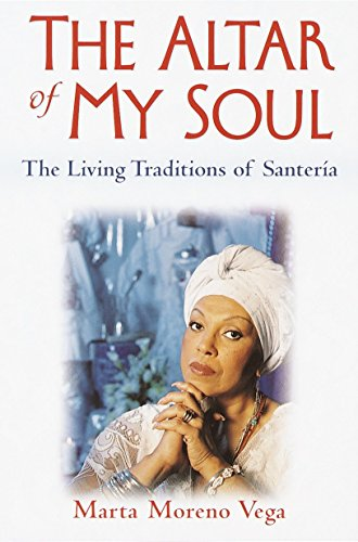 The Altar of My Soul: The Living Traditions of Santeria 9780345421555