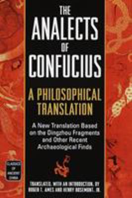 The Analects of Confucius: A Philosophical Translation 9780345434074