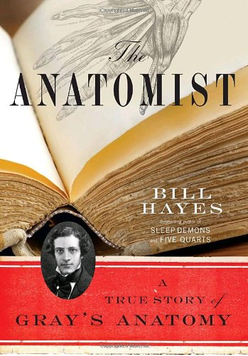 The Anatomist: A True Story of Gray's Anatomy 9780345456892