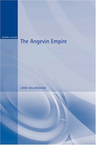 The Angevin Empire 9780340741153