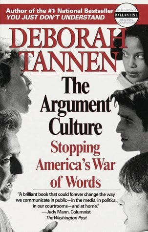 The Argument Culture: Stopping America's War of Words 9780345407511