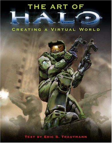 The Art of Halo: Creating a Virtual World 9780345475862